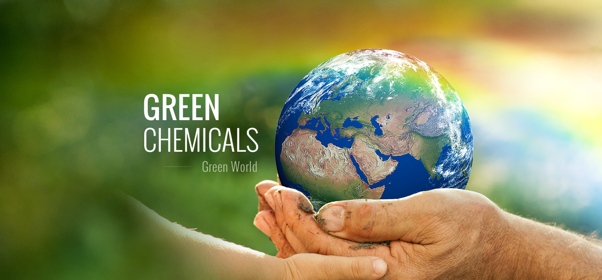 Green Chemicals, Green World